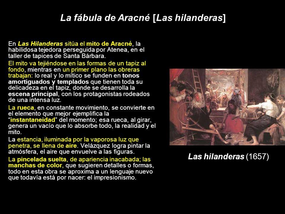 La fábula de Aracné [Las hilanderas]